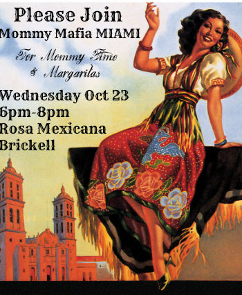 Mommy Needs a Timeout Sometimes Too. Join the Mafia for Mommy Time and Margaritas