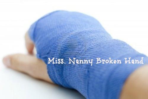 Miss_Nanny_Broken_Hand_mommymafia.com