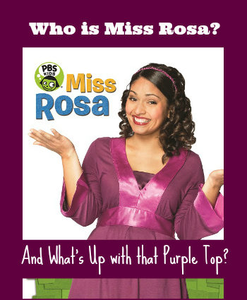 Who is PBS Kids Miss Rosa? And Why Won't They Let Her Change Her Shirt?