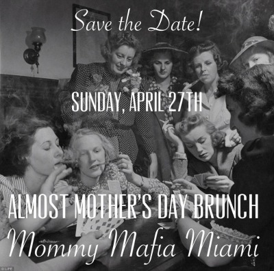 Almost_Mothers_Day_Brunch_mommymafia.com