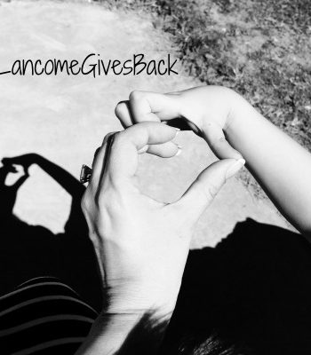 Show Lancôme Your Heart And Help St. Jude Children's Research Hospital #LancomeGivesBack