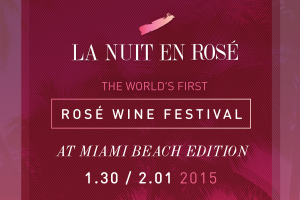 La Nuit en Rosé Miami Premier Rosé Wine Celebration Comes to The Miami Beach EDITION
