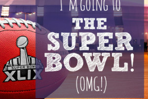 I'm Going To The Super Bowl!