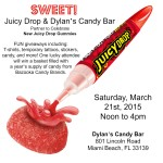 Sweet Fun! Juicy Drop & Dylan's Candy Bar March 21st
