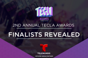 Hispanicize Tecla Awards Finalists Announced – And Mommy Mafia Is On The List!