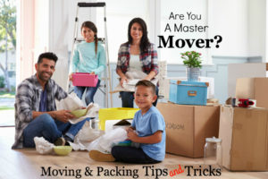 Are You A Master Mover? Moving Tips and Tricks