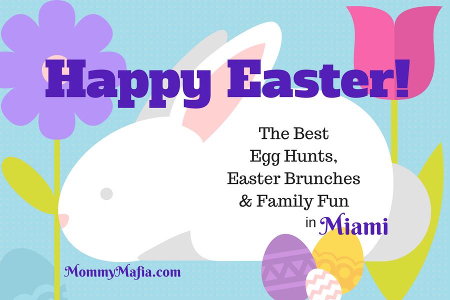 Easter Egg Hunts Miami; Easter Miami; Easter Brunch Miami; Miami Blogger