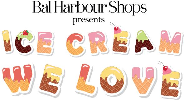 Bal Harbour & Ice Cream? Yes Please! Ice Cream We Love
